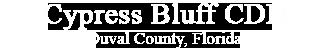 Cypress Bluff CDD, Jacksonville, Florida